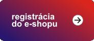 Registrácia do e-shopu